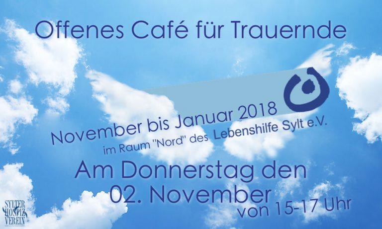 Das Café für Trauernde ist in den Monaten November-Januar zu Gast in den Räumlichkeiten der  Lebenshilfe Sylt e.V.